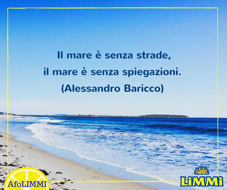 Il mare è senza strade, il mare è senza spiegazioni (Alessandro Baricco)